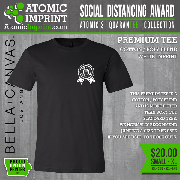 Atomic QuaranTEE Collection - Social Distancing Award Tee