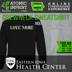 Eastern Iowa Health Center Fundraiser - Premium Crewneck Sweatshirt