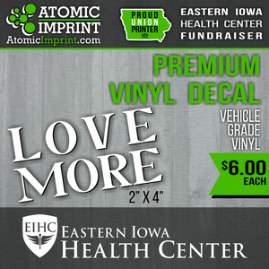 Eastern Iowa Health Center Fundraiser -  Premium Vinyl Decal