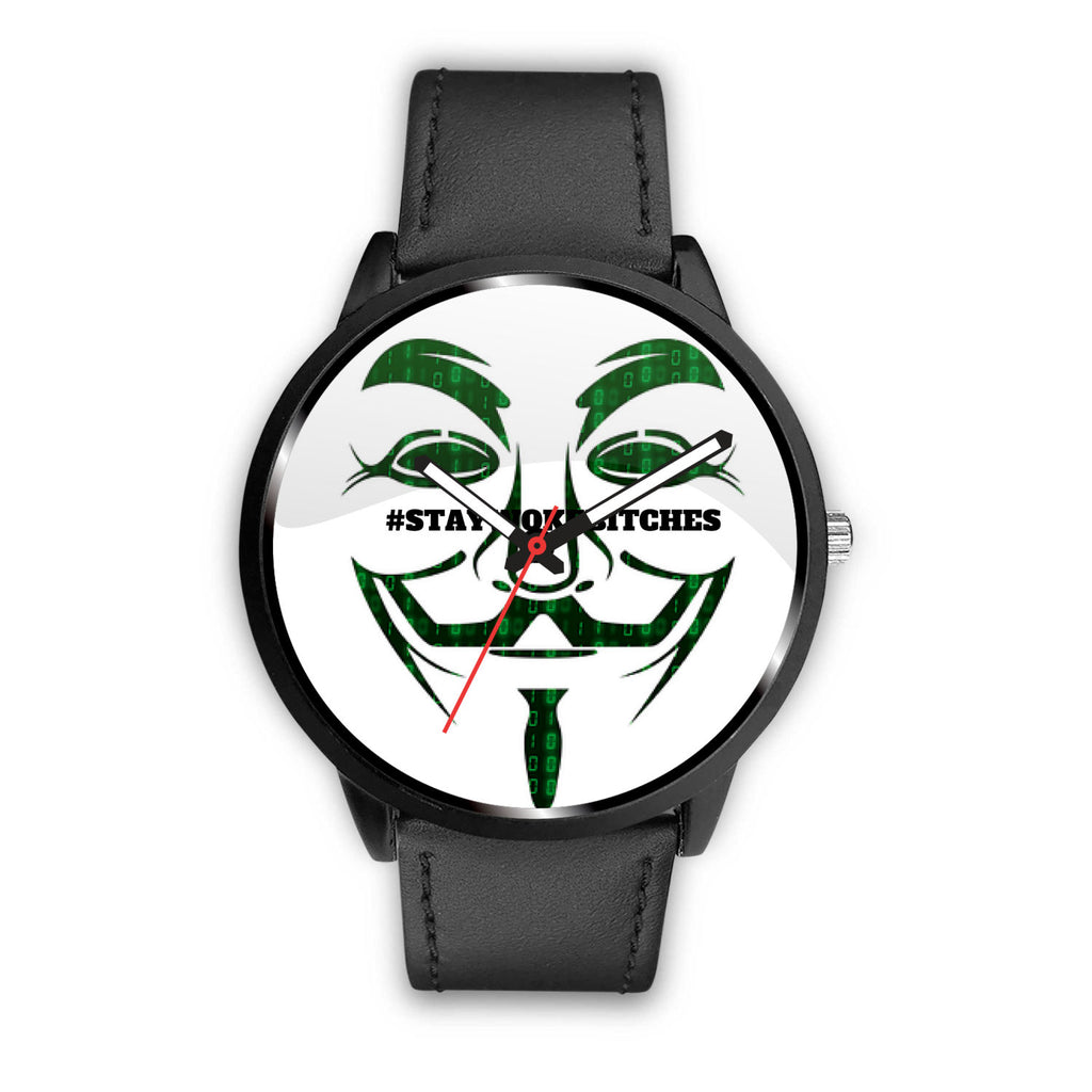 #STAYWOKEBITCHES Anonymous Watch