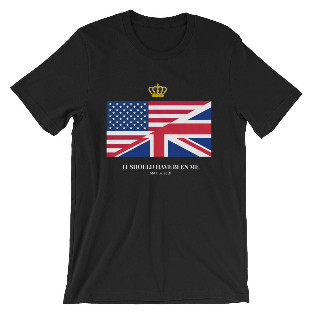 Royal Wedding 2018 It Should Have Been Me! T-Shirt