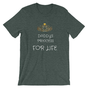 Daddy's Princess for Life Father's Day T-Shirt - Peanutbutter's Closet