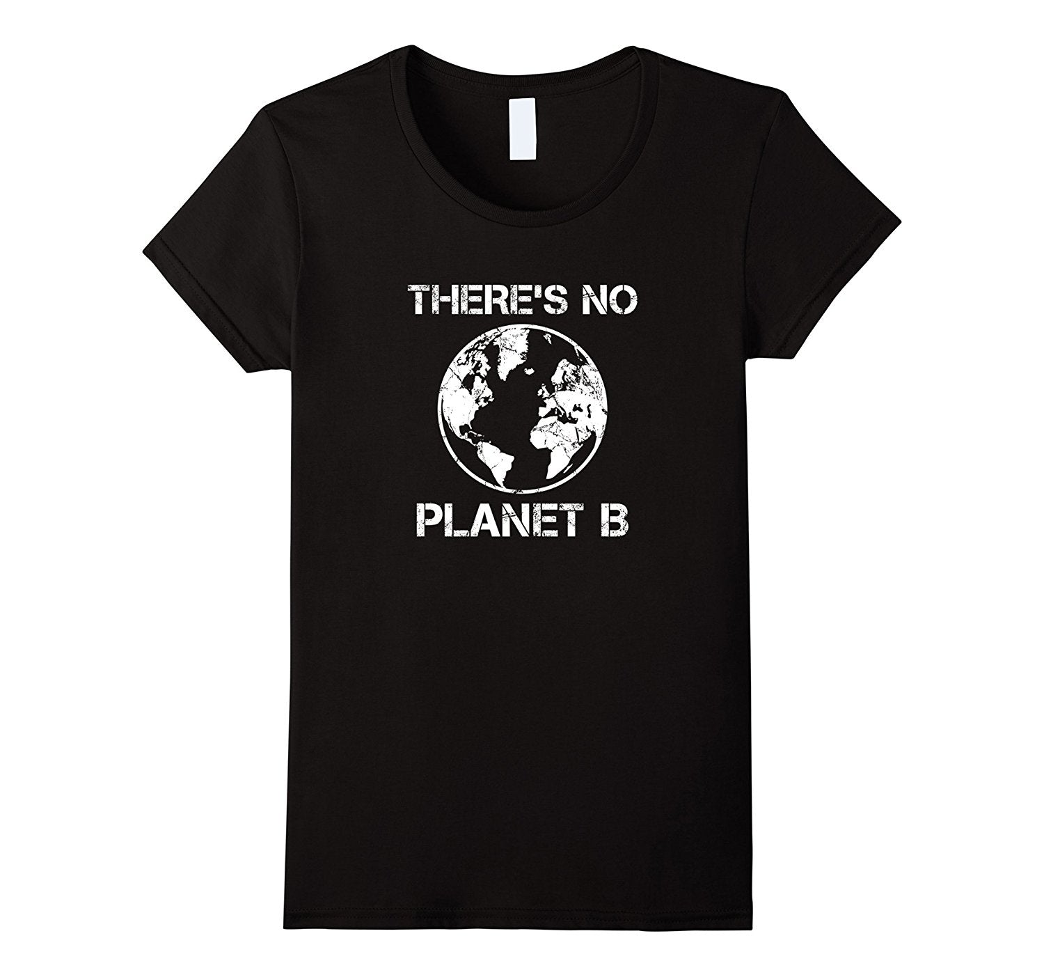 There Is No Planet B - Earth Day T-Shirt Punk Kawaii Women'S T Shirt Tops Tee Black Style Print T Shirt for Women Harajuku