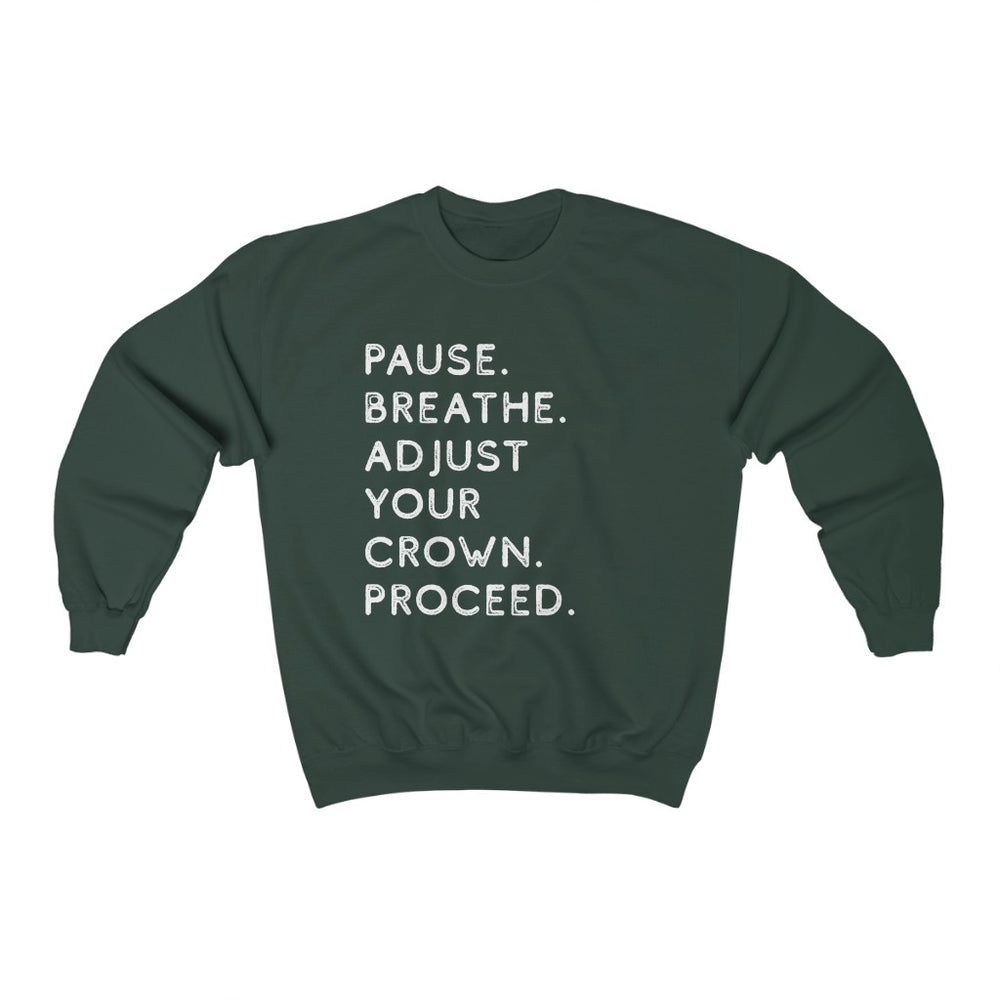 Pause. Breathe. Adjust. Crewneck Sweatshirt - Forest Green