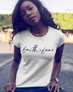 Faith Greater Than Fear T-Shirt - White