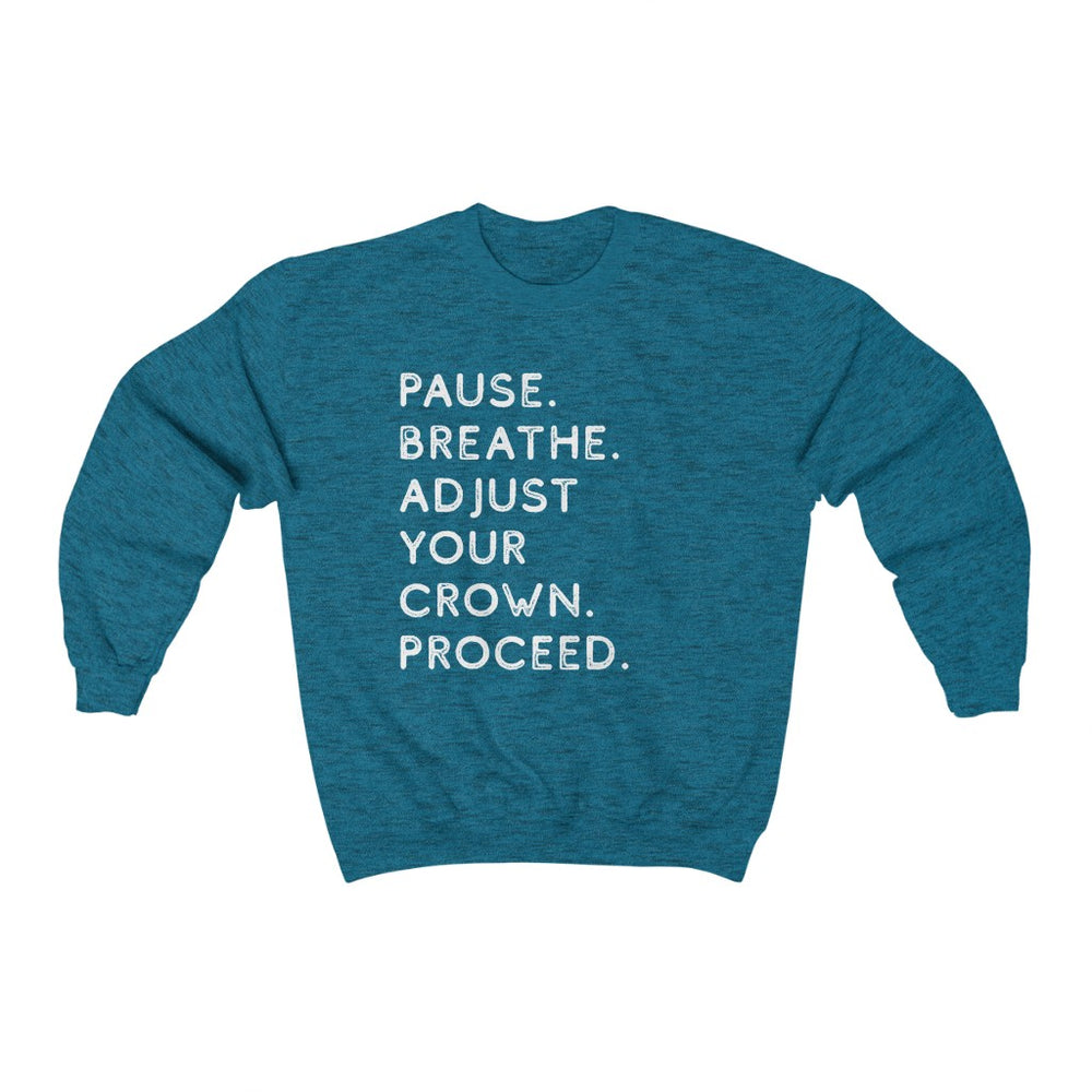 Pause. Breathe. Adjust. Crewneck Sweatshirt - Antique Sapphire