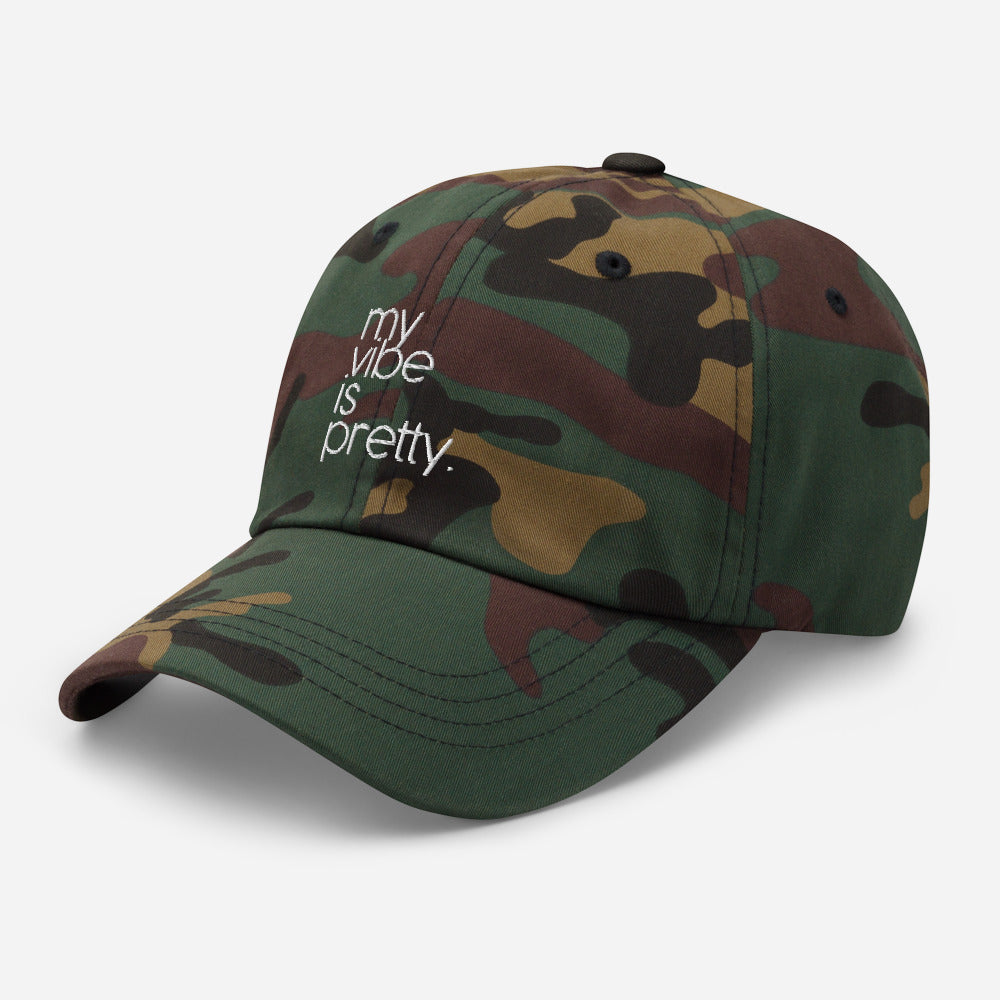 My Vibe is Pretty Dad Hat - Camouflage