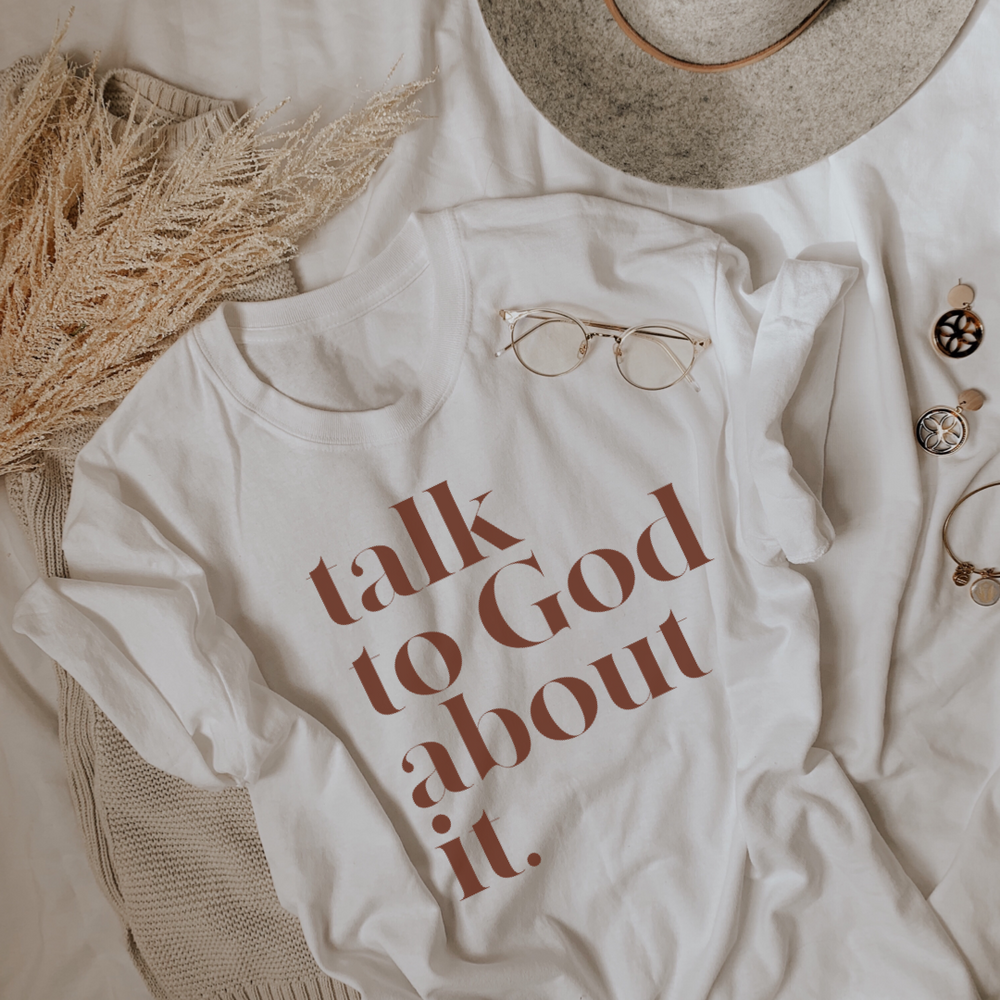 Talk To God About It T-Shirt - White & Chocolate