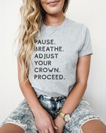 Pause. Breathe. Adjust. Unisex T-Shirt - Grey