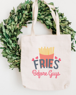 Fries Before Guys Cotton Tote Bag