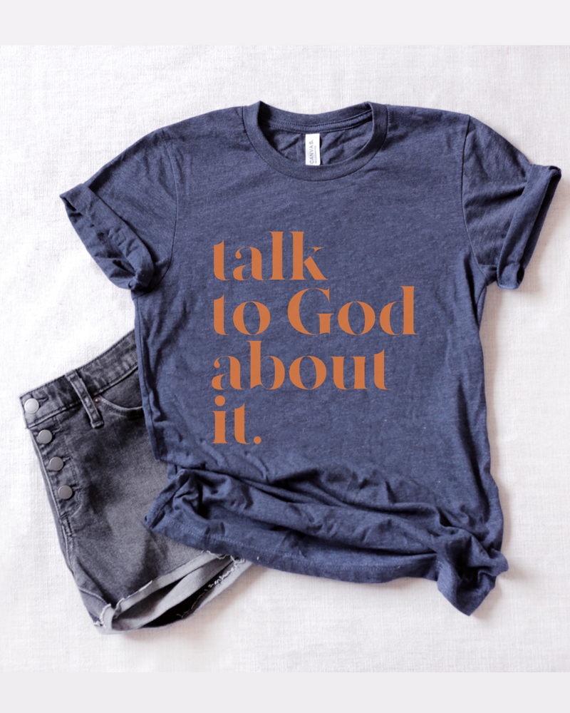 Talk To God About It Unisex T-Shirt - Heather Navy + Tangerine