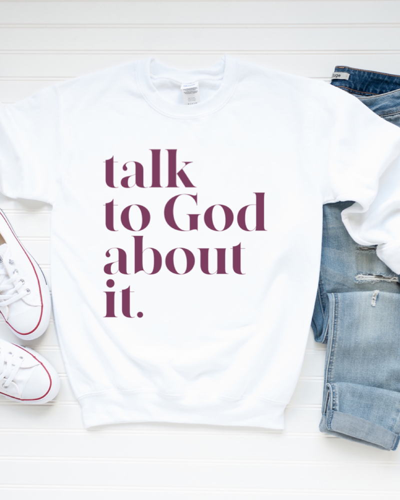 Talk To God About It Crewneck Sweatshirt - White + Magenta