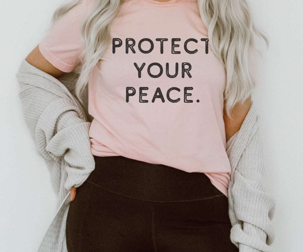 Protect Your Peace T-Shirt (Black Letters)