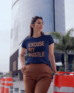 Excuse My Hustle T-Shirt