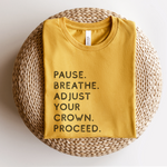 Pause. Breathe. Adjust Unisex T-Shirt - Mustard