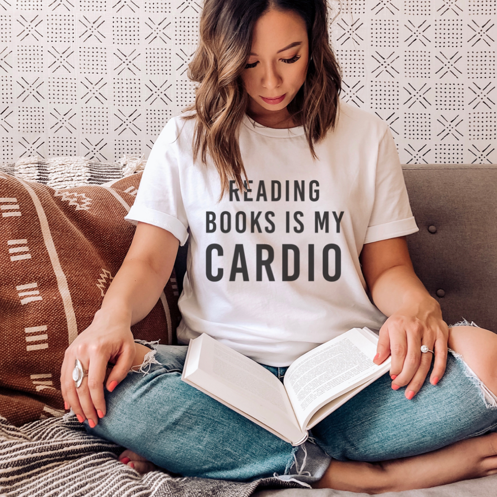 Reading Books Is My Cardio T-Shirt - (Black Letters)
