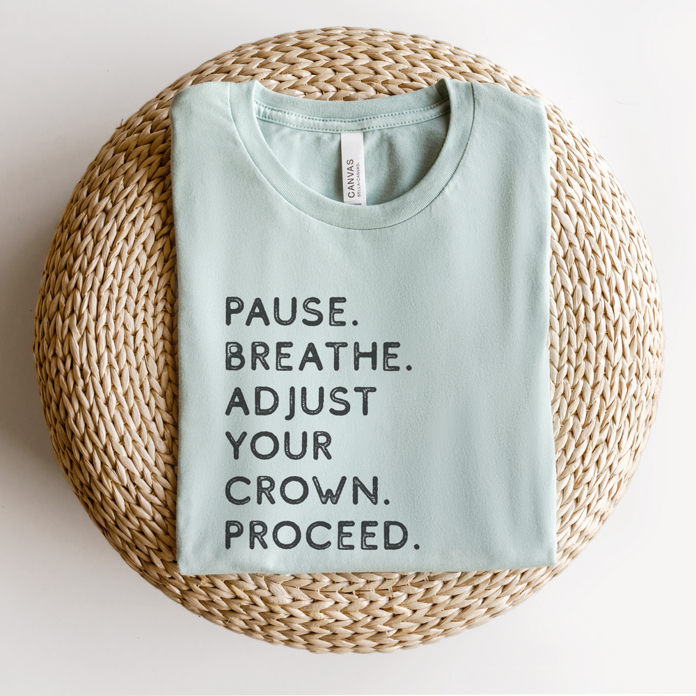 Pause. Breathe. Adjust. Unisex T-Shirt - Dusty Blue