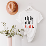 This Girl Can Unisex T-Shirt - White