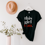This Girl Can Unisex T-Shirt - Black