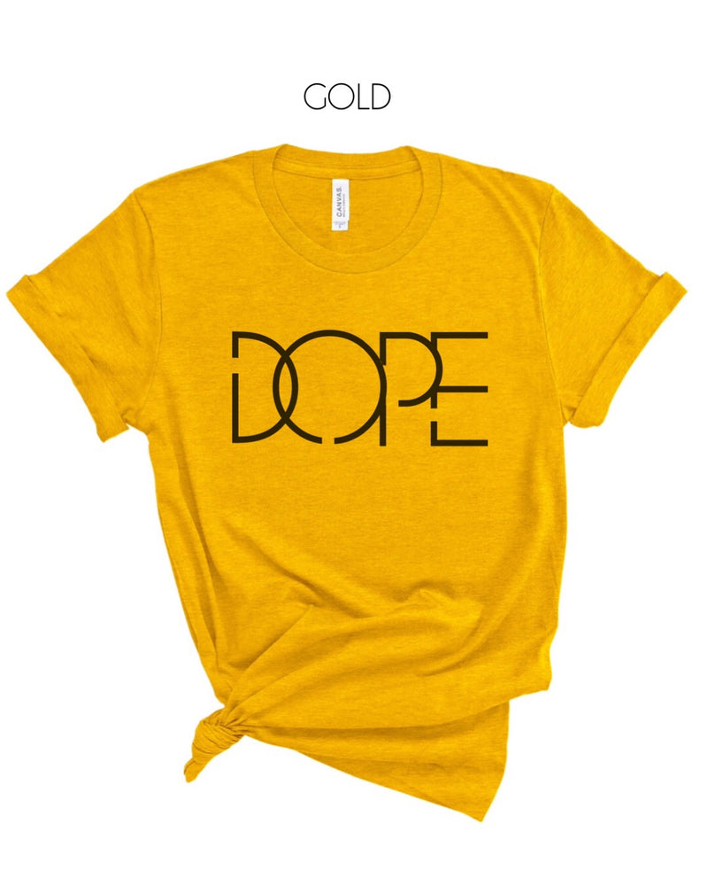 Dope T-Shirt (Black Letters)