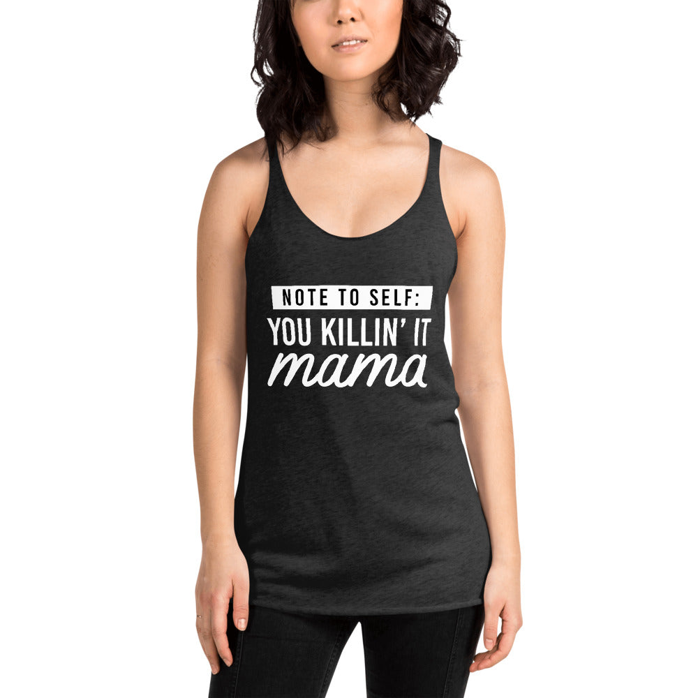 Note To Self Racerback Tank (White Letters)