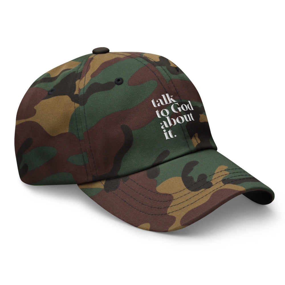 Talk To Good About It Dad Hat - Camouflage