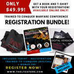 Trained to Conquer Warfare Conference Registration Bundle