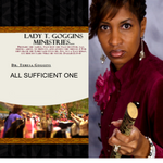CD: All Sufficient One | Dr. Teresa Goggins