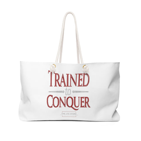 Trained to Conquer Weekender Bag