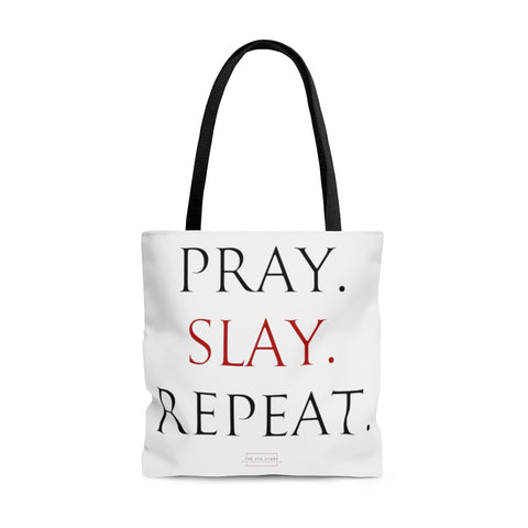 Pray.Slay.Repeat. Tote Bag
