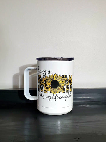 Being a Mom Makes My Life Complete Insulated Mug