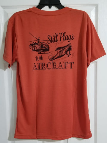 Still Play With Aircraft Shirt
