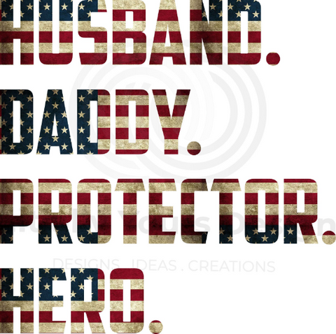Daddy Hero Protector American Flag Digital