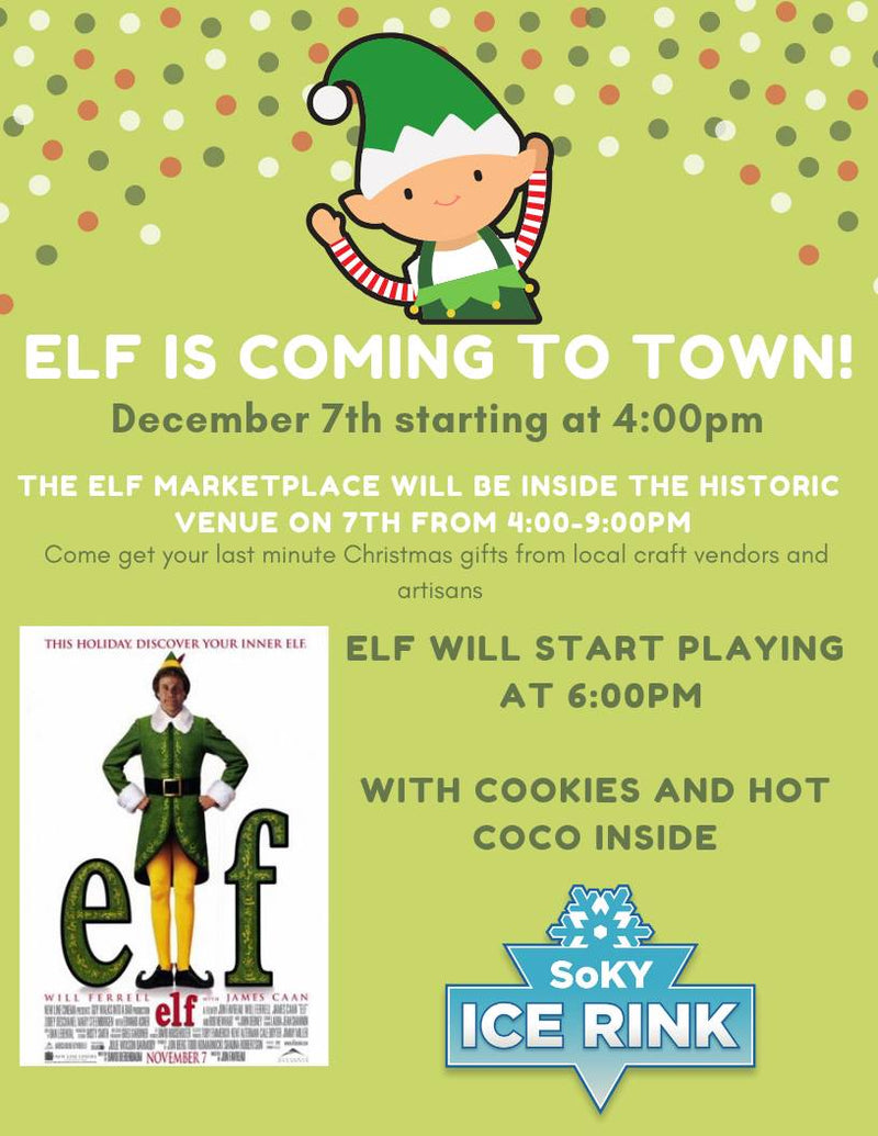 Elf is Coming to Town!