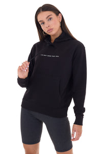 BASIC 'I'M NOT HERE FOR YOU' HOODIE - BLACK