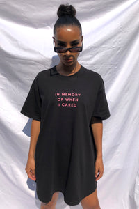 'IN MEMORY OF WHEN I CARED' T-SHIRT DRESS FRONT