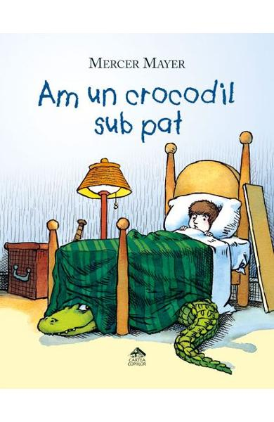Am un crocodil sub pat - BookyStore