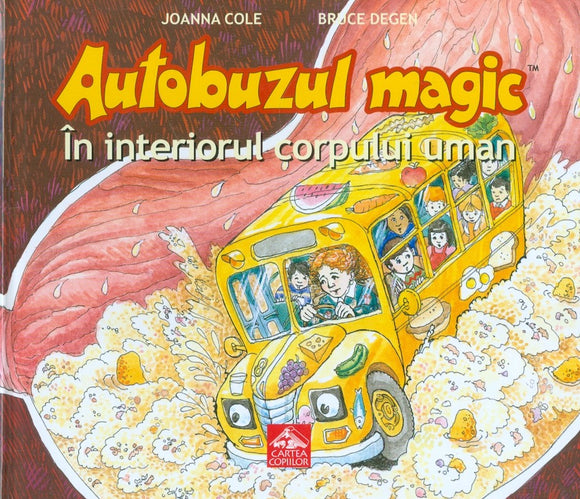 Autobuzul magic. In interiorul corpului uman - BookyStore