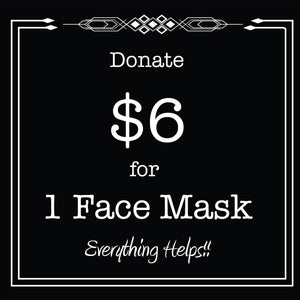Face Mask- Tier 6 Donation