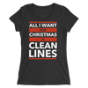 All I Want for Christmas is Clean Lines Form-Fitting T-Shirt