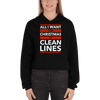 All I Want for Christmas is Clean Lines Unisex Crop Hoodie