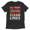 All I Want for Christmas is Clean Lines Unisex T-Shirt