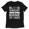Blood, Sweat, and Rhinestones Unisex T-Shirt