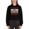 Dance with Happy Unisex Crop Hoodie