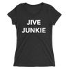 Jive Junkie Form-Fitting T-shirt