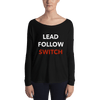 Lead, Follow, Switch Form-Fitting Long-Sleeve