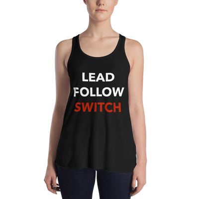 Lead, Follow, Switch Form-Fitting Racerback Tank