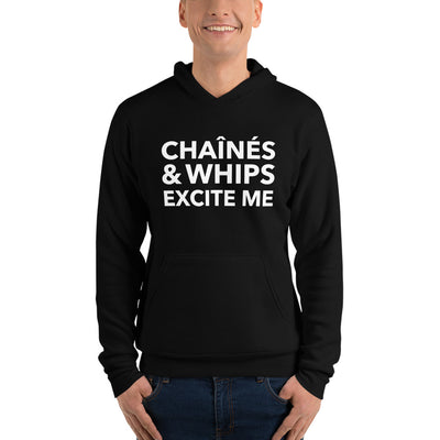Chaînés and Whips Excite Me Unisex Hoodie