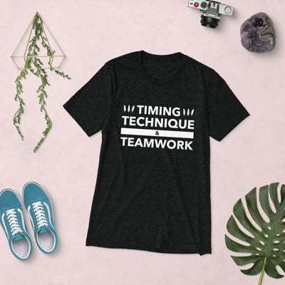 Timing, Technique, and Teamwork Unisex T-Shirt