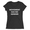 Movement Has No Gender Form-Fitting T-Shirt